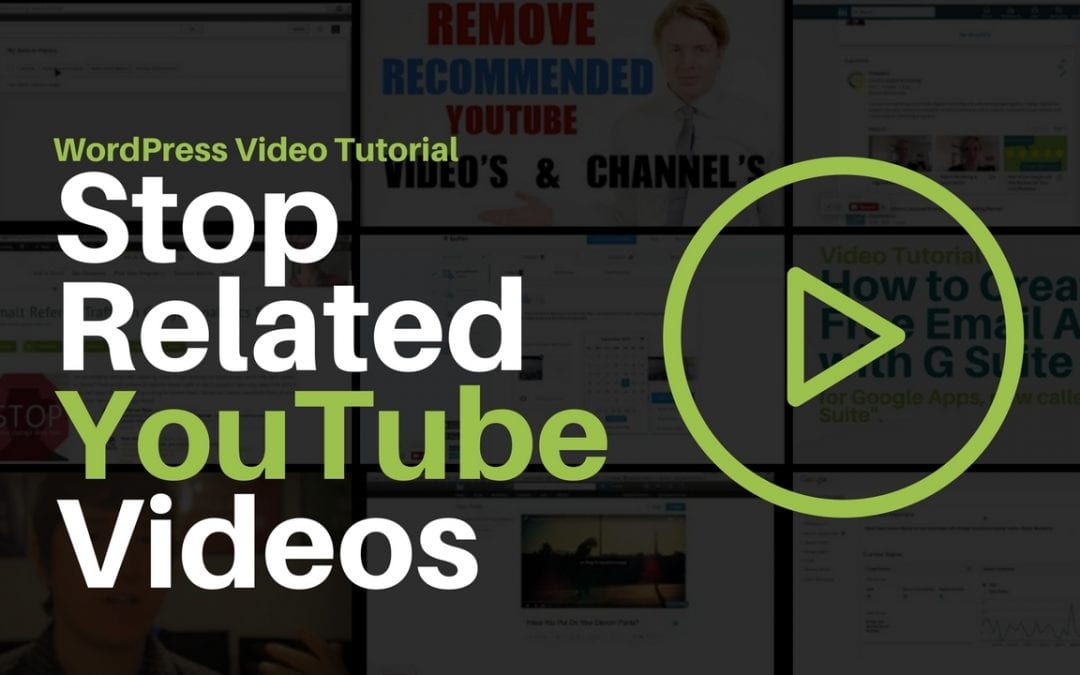 Stop Related YouTube Videos On WordPress Embedded Videos