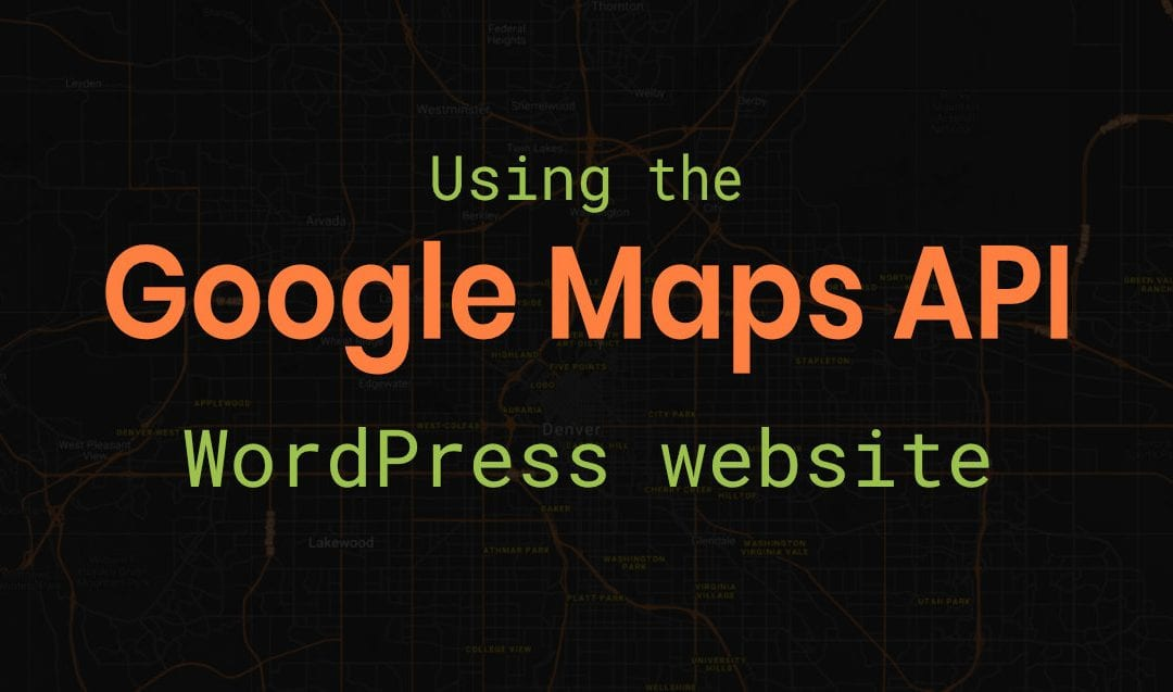 How to use Google Maps on your WordPress website